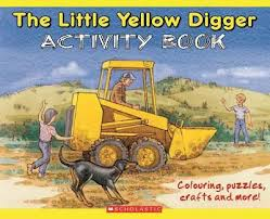 Little Yellow Digger Activity Book