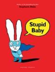 Stupid Baby