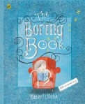 The Boring Book by Vasanti Unka