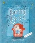 The Boring Book by Vasanti Unka
