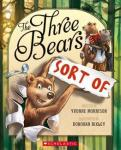 The Three Bears (Sort of) By Yvonne Morrison, illustrated by Donovan Bixley